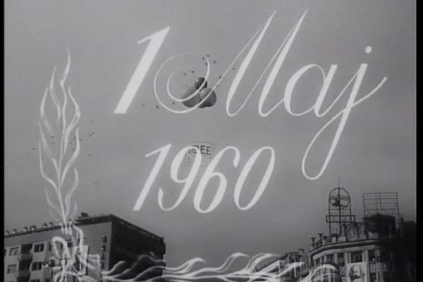 Како се славеше Први мај во 1960 и 1961 година?